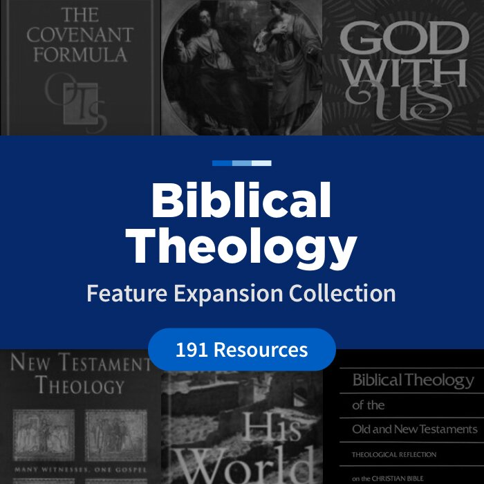 Biblical Theology Feature Expansion Collection (191 Resources)