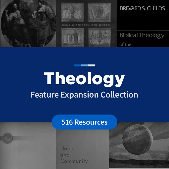 Theology Feature Expansion Collection (513 Resources)