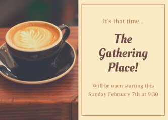 The Gathering Place!