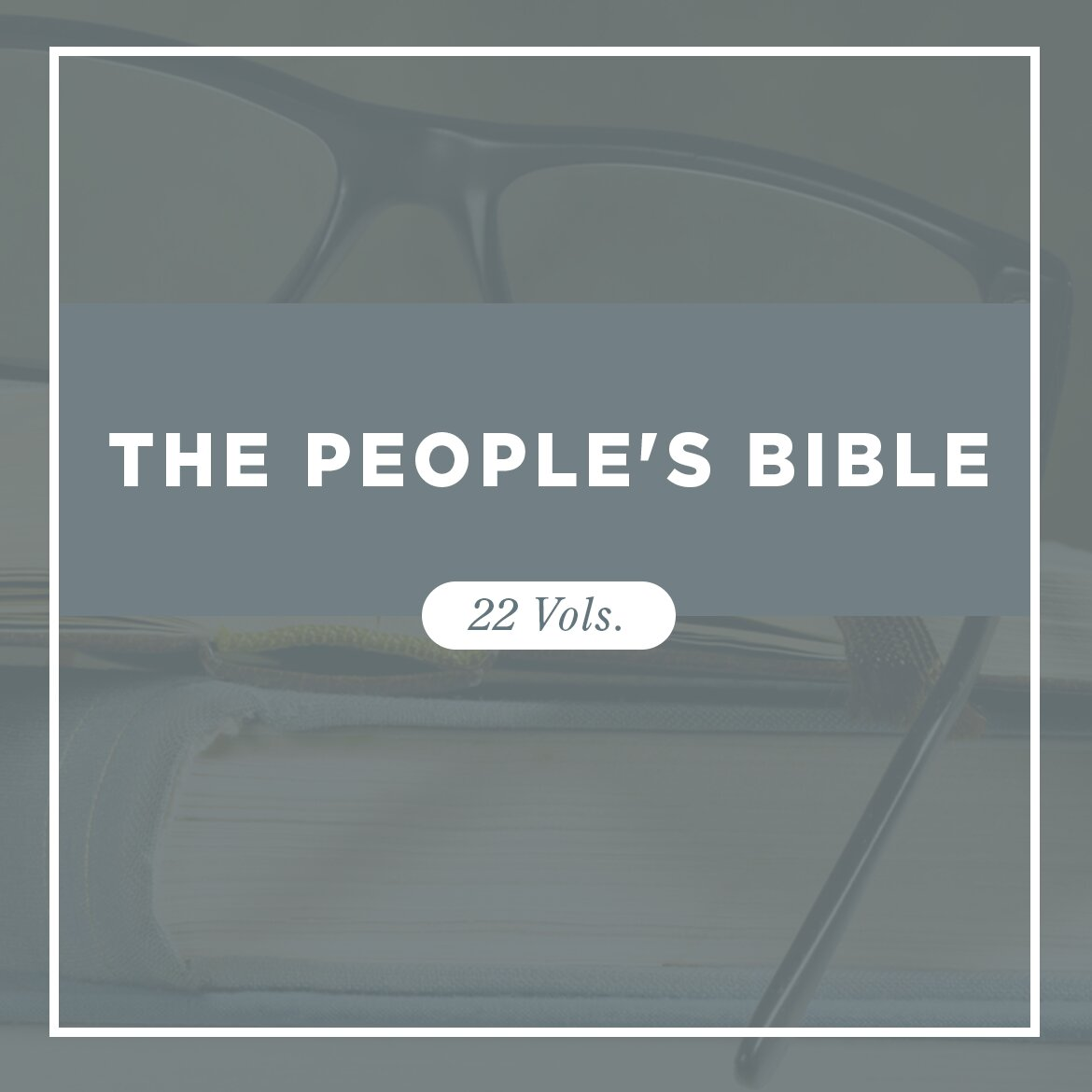 The People's Bible (22 vols.)