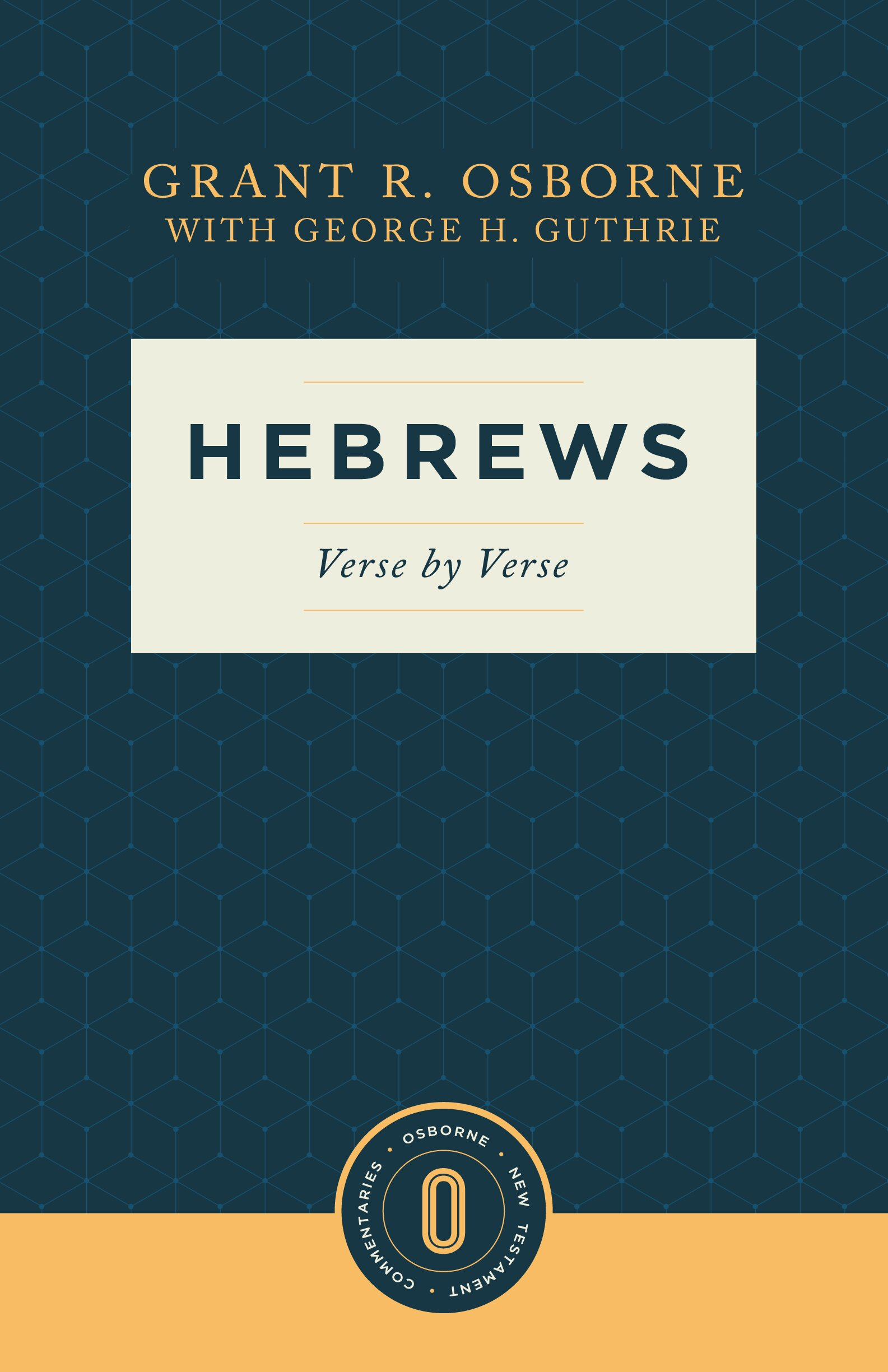 Hebrews Verse by Verse (Osborne New Testament Commentaries)