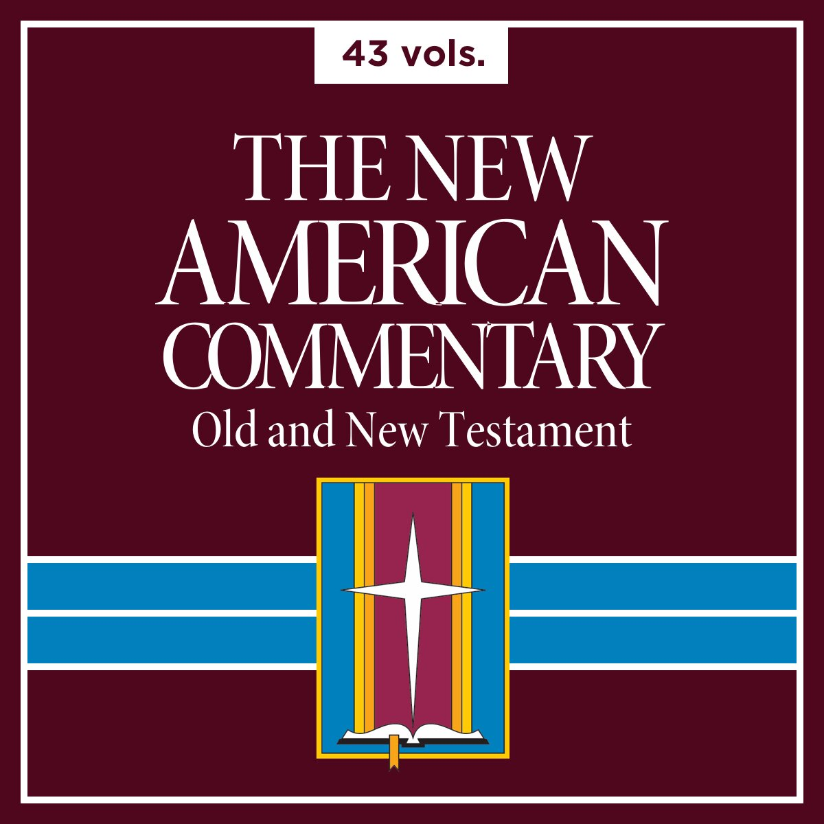 The New American Commentary Series | NAC (43 vols.)