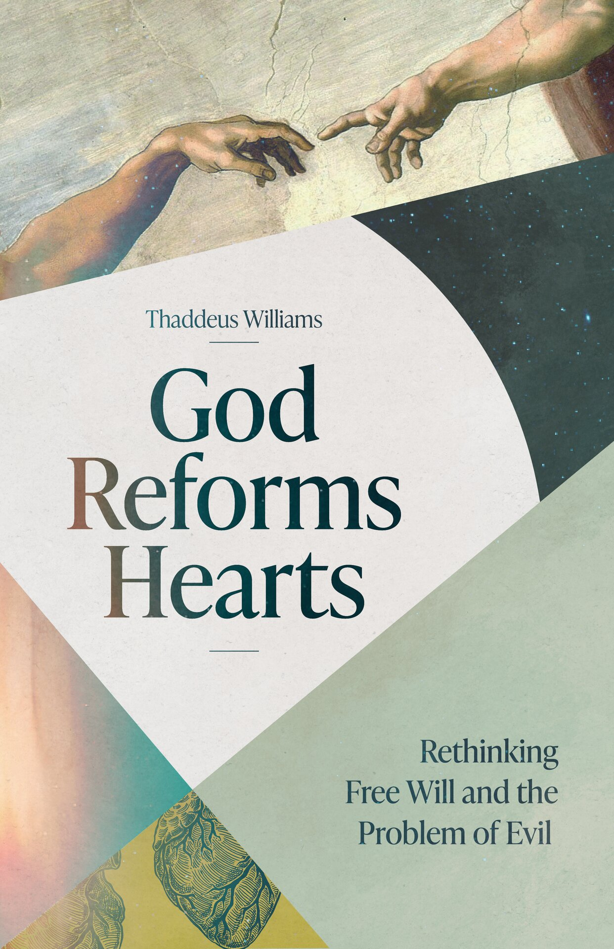 God Reforms Hearts