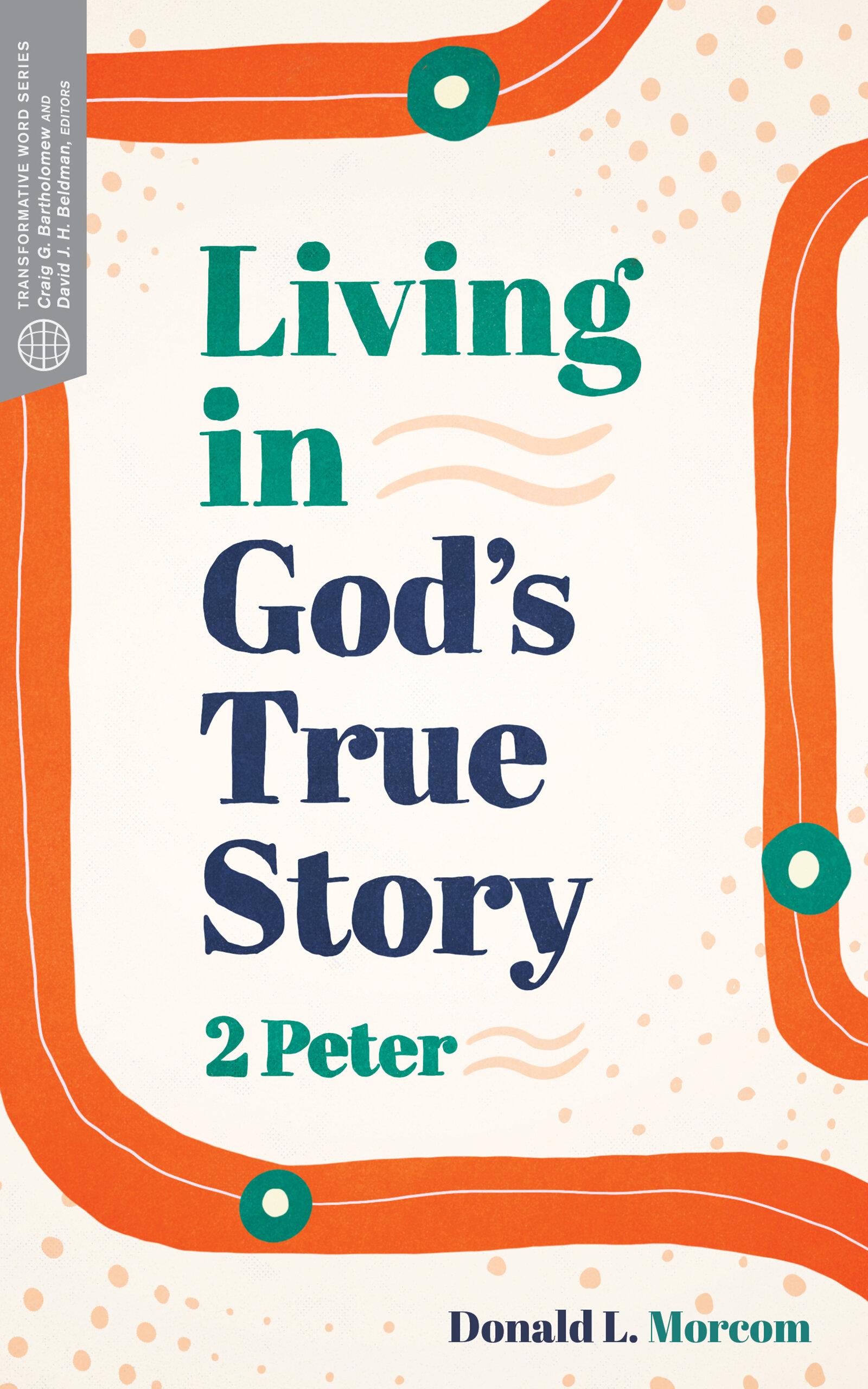 Living in God's True Story