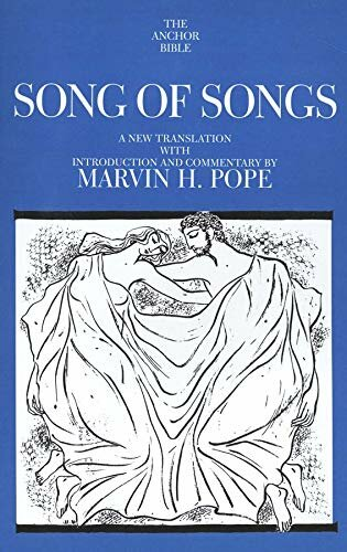 Song of Songs (Anchor Yale Bible Commentary | AYBC)