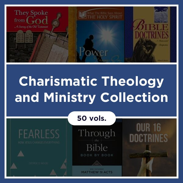 Charismatic Theology and Ministry Collection (50 vols.)