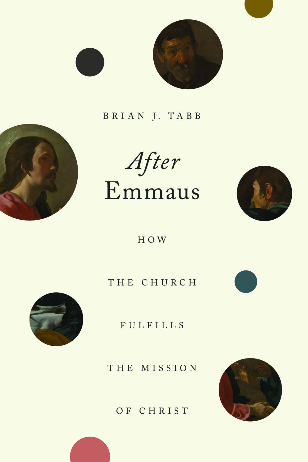 After Emmaus: How the Church Fulfills the Mission of Christ