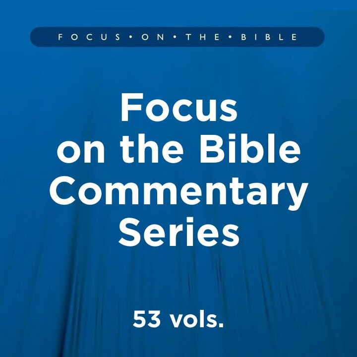 Focus on the Bible Commentary Series | FOB (53 vols.)