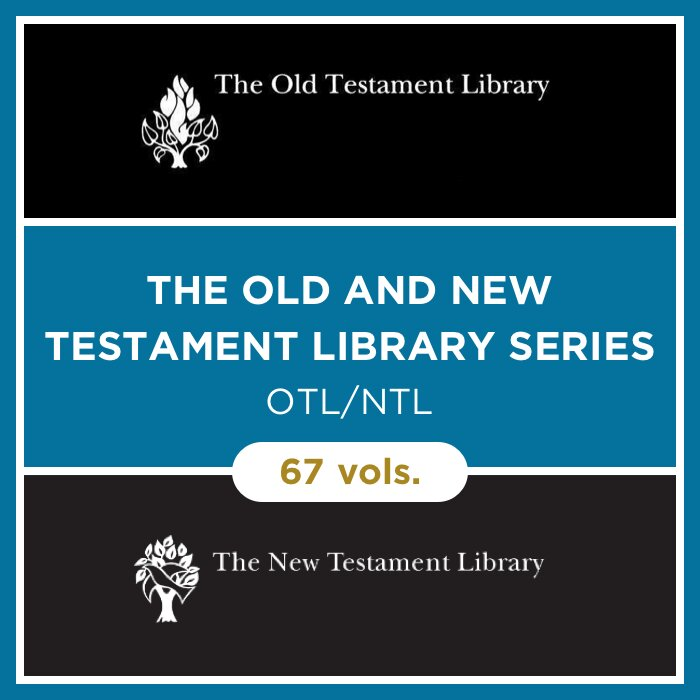The Old and New Testament Library Series | OTL/NTL (67 vols.)