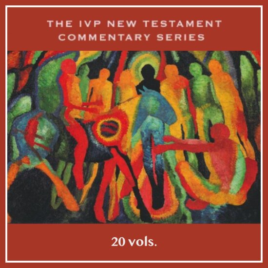 The IVP New Testament Commentary Series | IVPNTC (20 vols.)