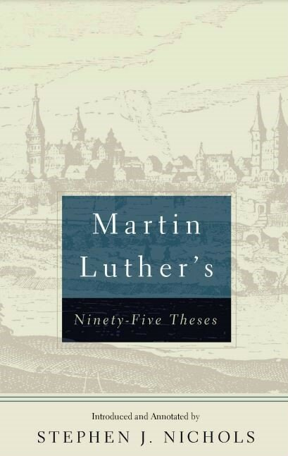 Martin Luther's Ninety-Five Theses, 2nd ed.