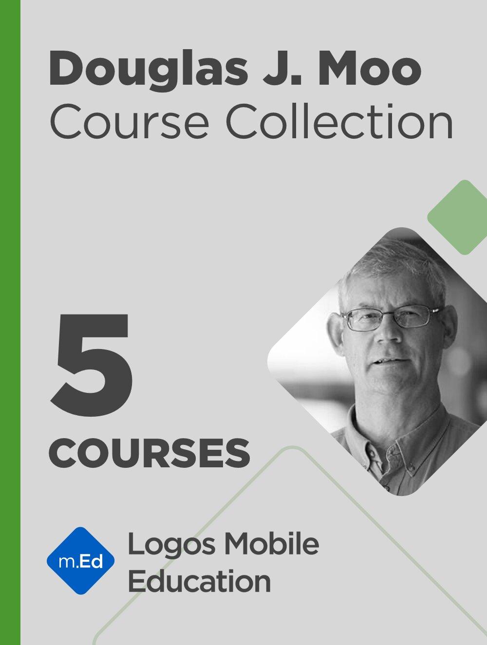 Douglas J. Moo Course Collection (5 courses)