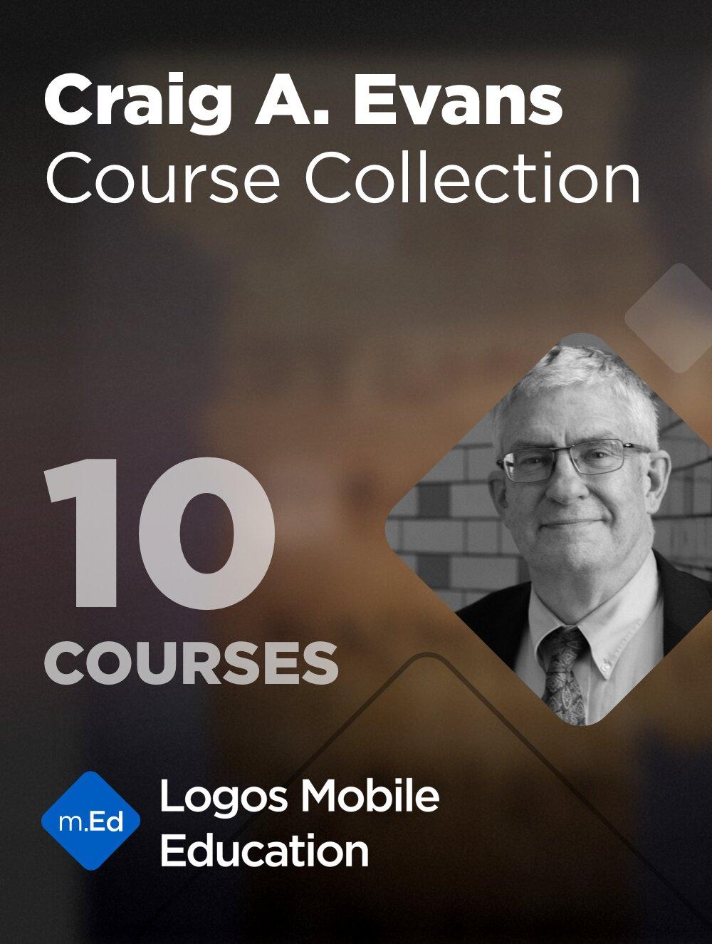 Craig A. Evans  Bundle (10 courses)