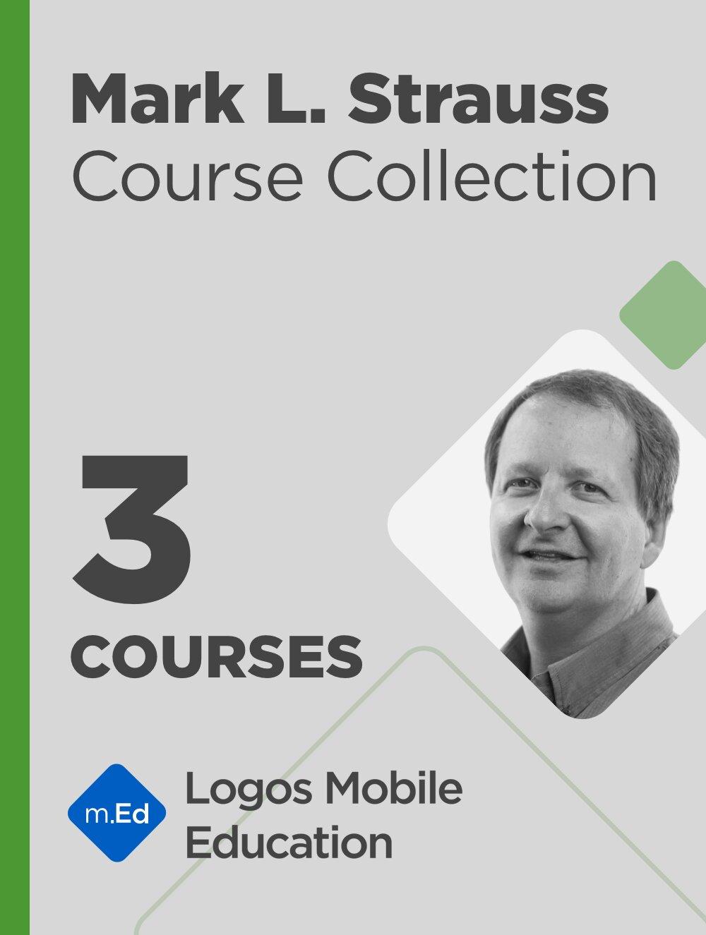 Mark L. Strauss Course Bundle (3 courses)