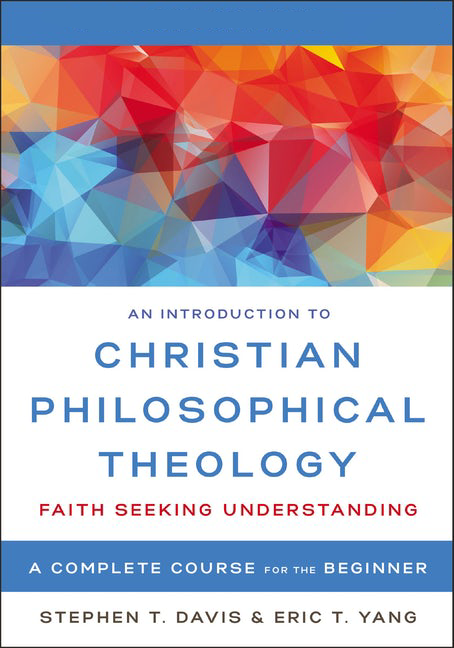 Introduction to Christian Philosophical Theology Video Lectures