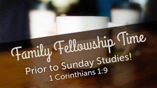 Family Fellowship Time