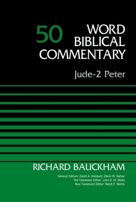 Jude, 2 Peter (Word Biblical Commentary, Volume 50 | WBC)
