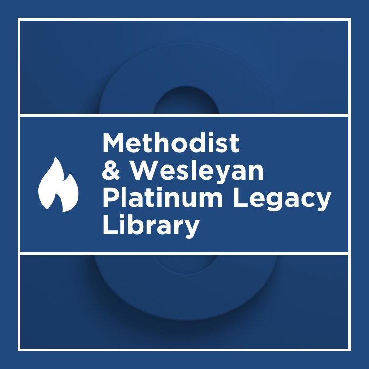 Logos 8 Methodist & Wesleyan Platinum Legacy Library