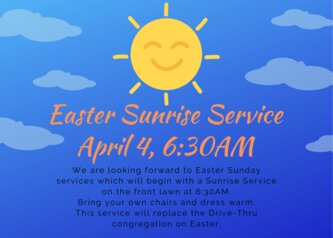 Easter Sunrise Service April 4, 6:30am