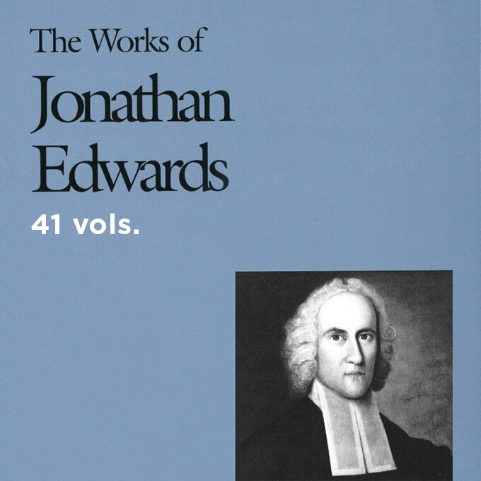 The Works of Jonathan Edwards | WJE (41 vols.)