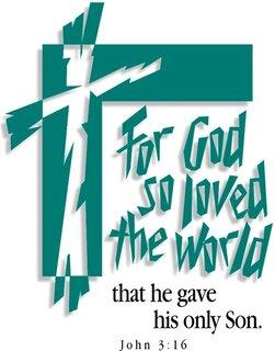 For God So Loved The World John 3 16