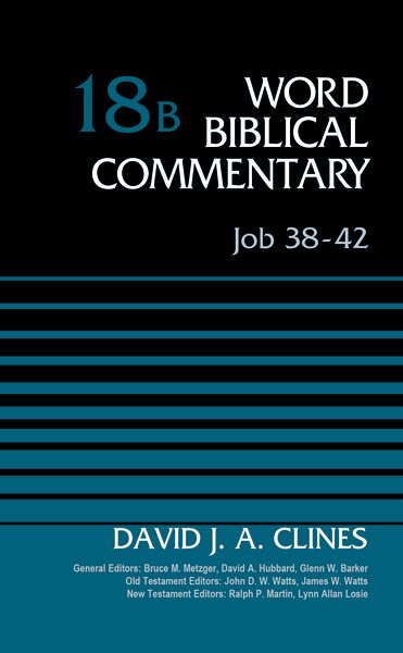 Job 38–42 (Word Biblical Commentary, Volume 18B | WBC)