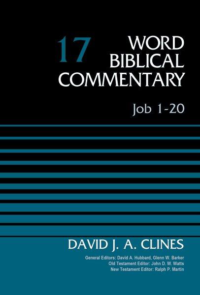 Job 1–20 (Word Biblical Commentary, Volume 17 | WBC)