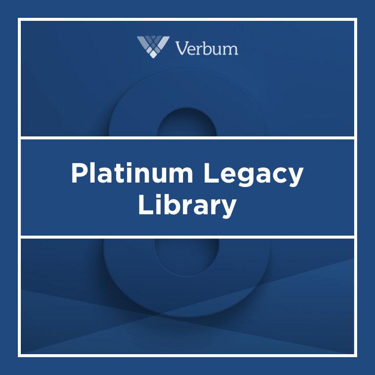 Verbum 8 Platinum Legacy Library
