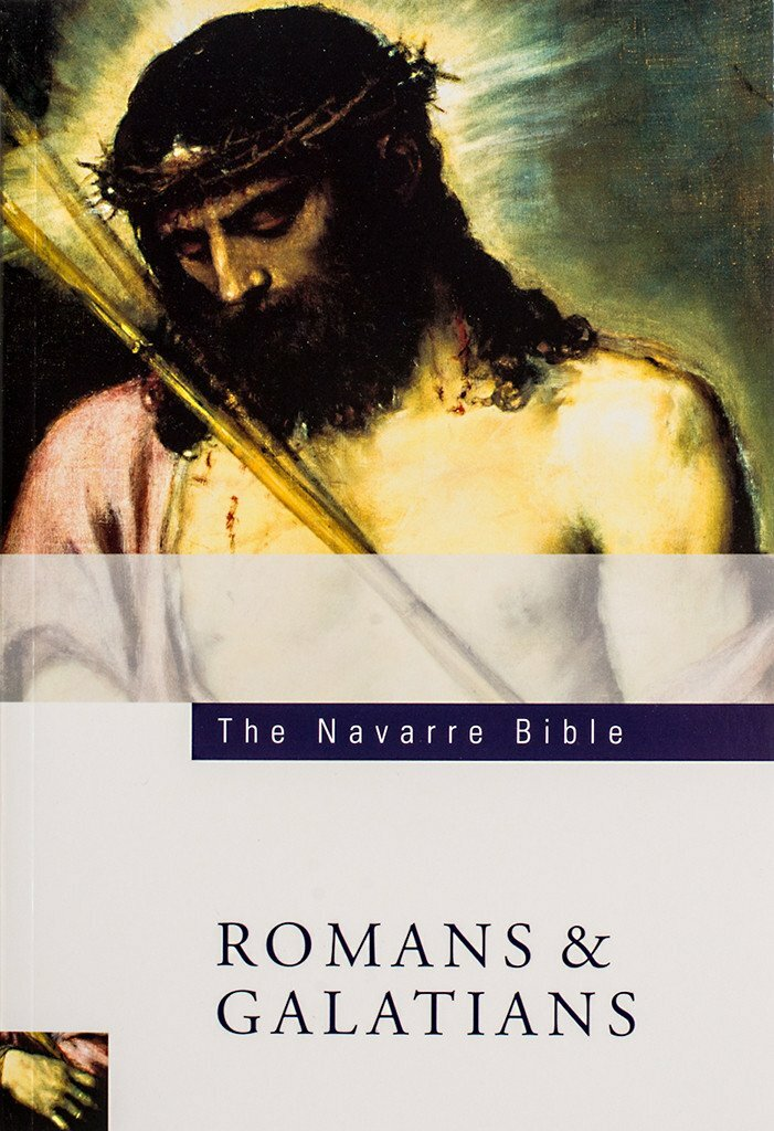 The Navarre Bible: Romans and Galatians