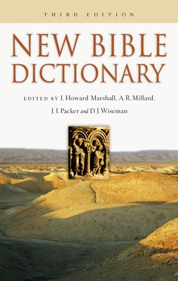 The New Bible Dictionary, 3rd ed.
