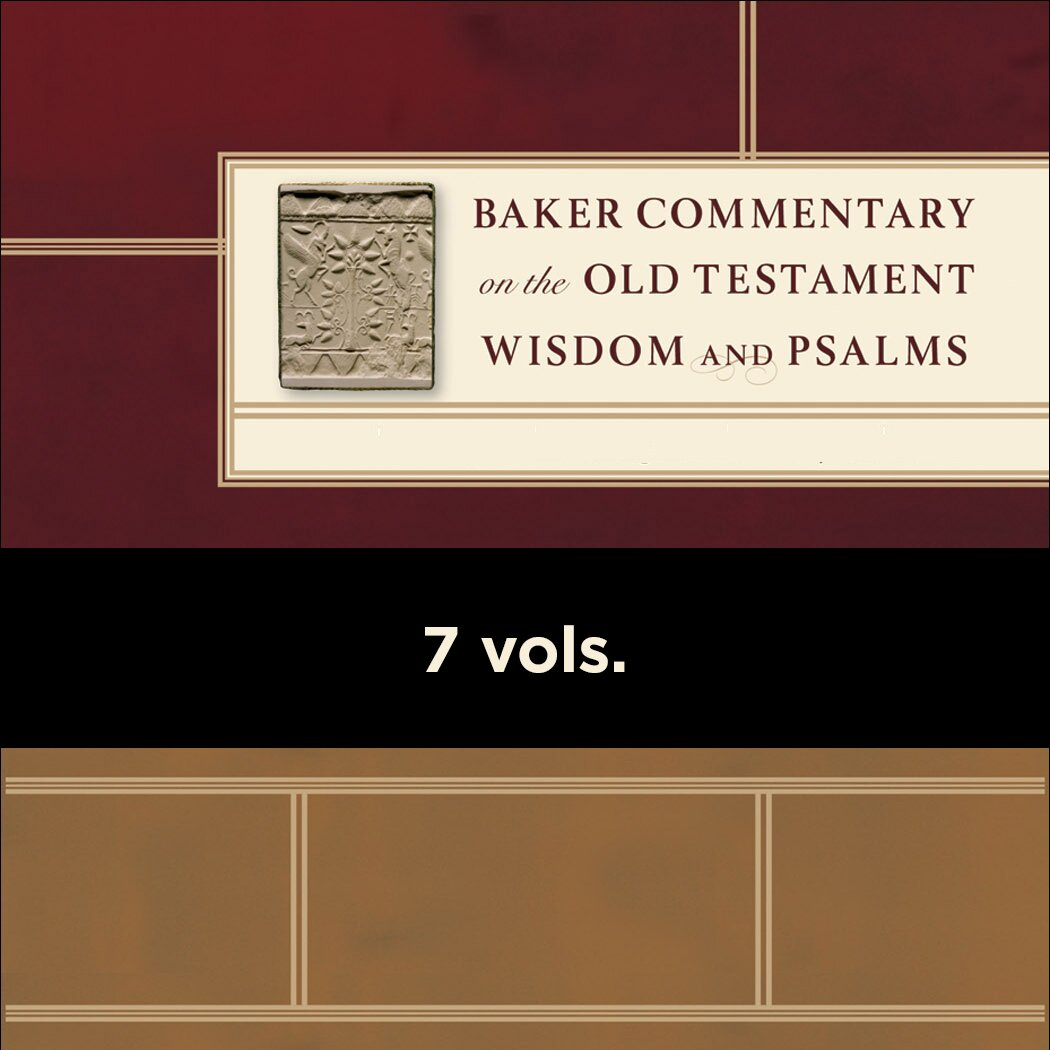 Baker Commentary on the Old Testament Wisdom and Psalms | BCOTWP (7 vols.)