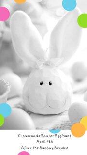 Crossroads Easter Egg Hunt April 4th After the Sunday Service