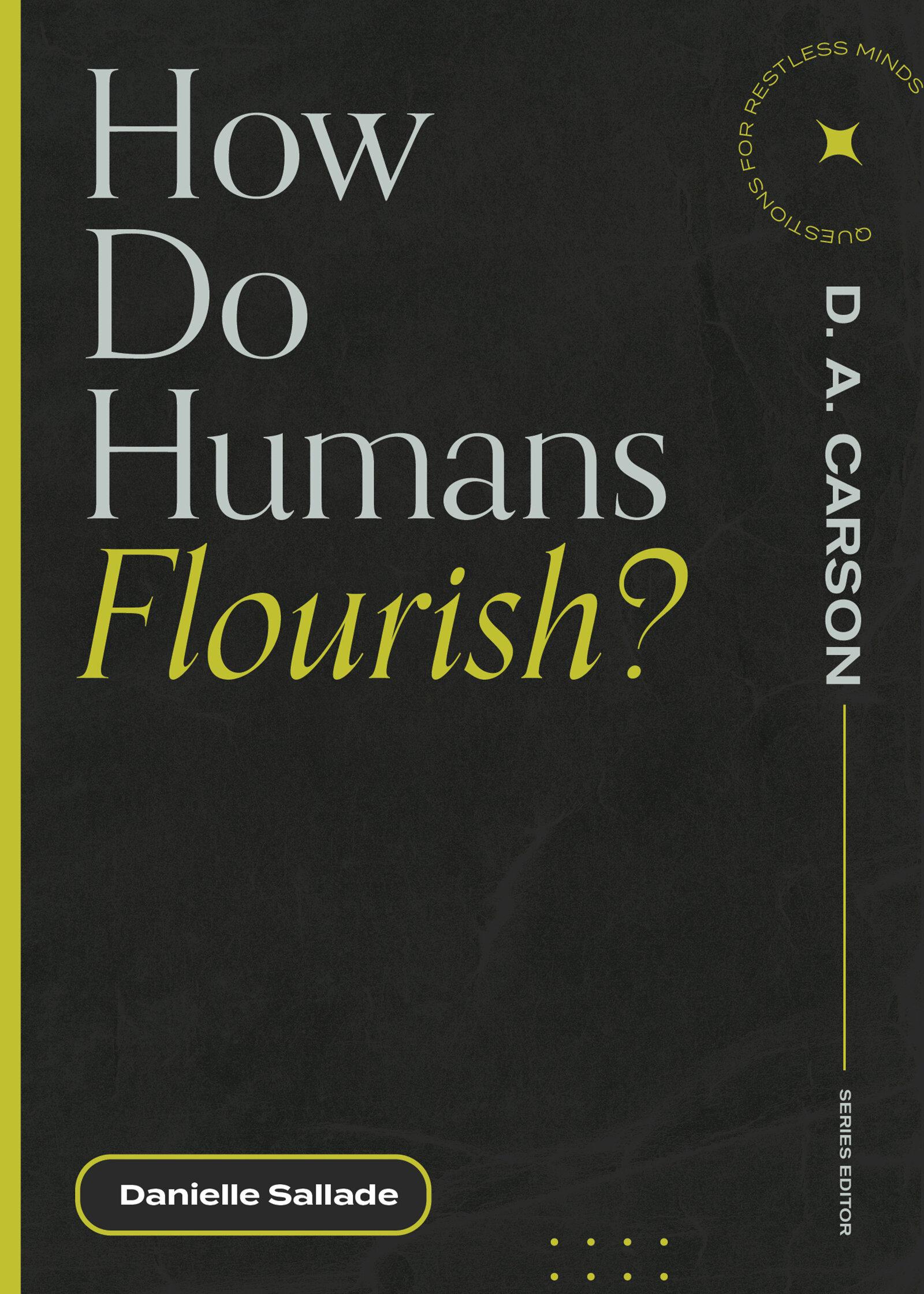 How Do Humans Flourish?
