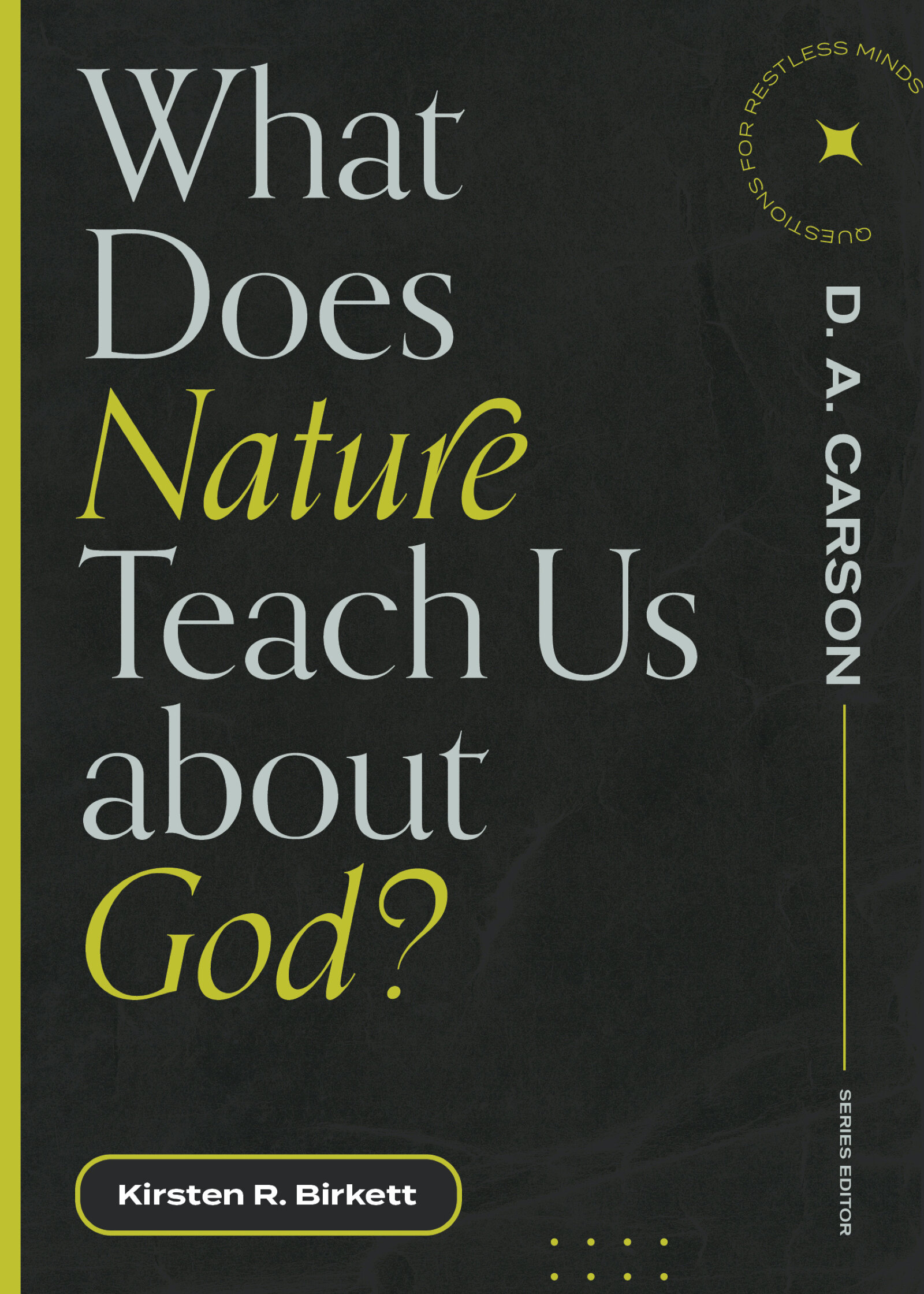 What Does Nature Teach Us about God?