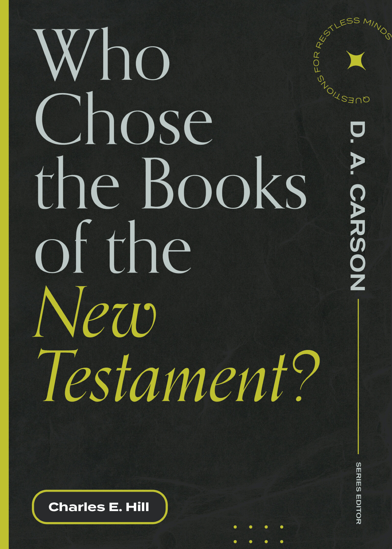 Who Chose the Books of the New Testament?
