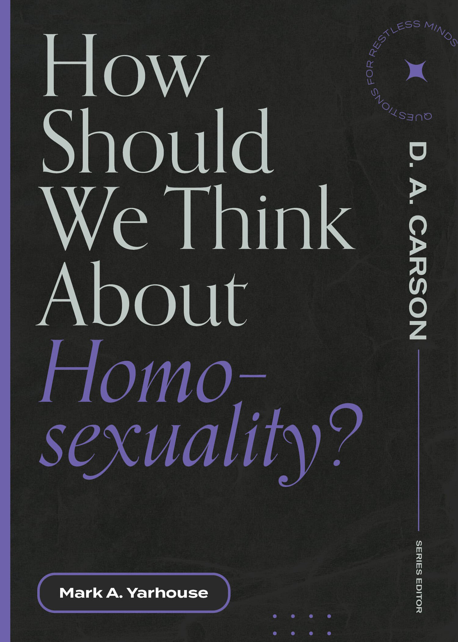 How Should We Think about Homosexuality?