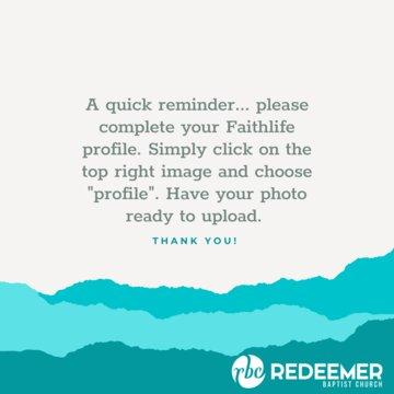 Faithlife Profile Reminder