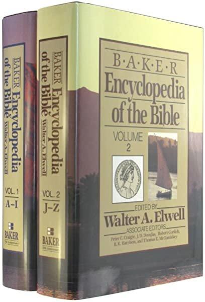 Baker Encyclopedia of the Bible (2 vols.)