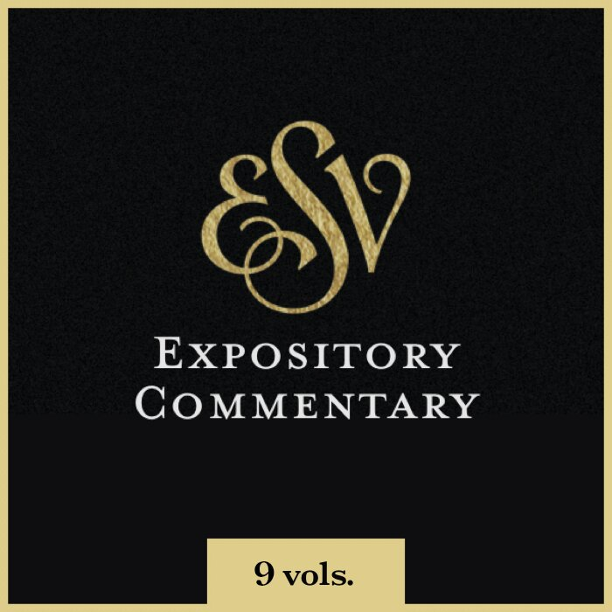 ESV Expository Commentary Series | ESVEC (9 vols.)