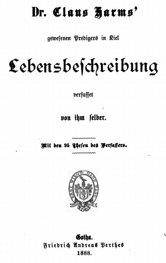 Claus Harms Lebensbeschreibung 95-Thesen