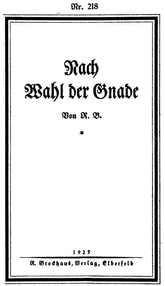 0800-0014 Rudolf Brockhaus Nach Wahl Der Gnade