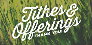 Tithes And Offerings Thank You