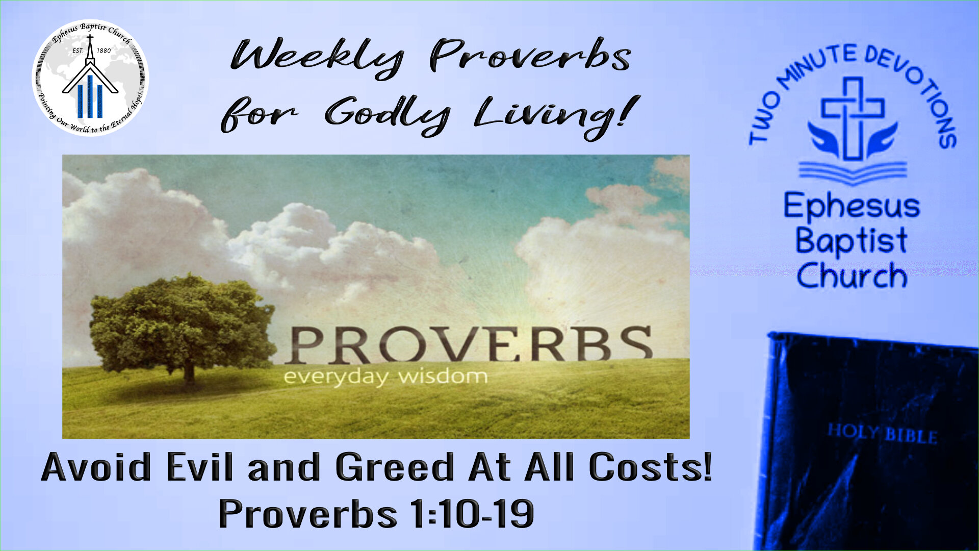 Avoid Evil and Greed At All Cost!