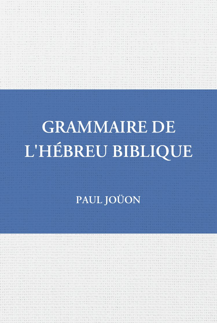 Grammaire de l'hébreu biblique