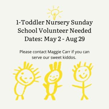 SS toddler volunteer needed