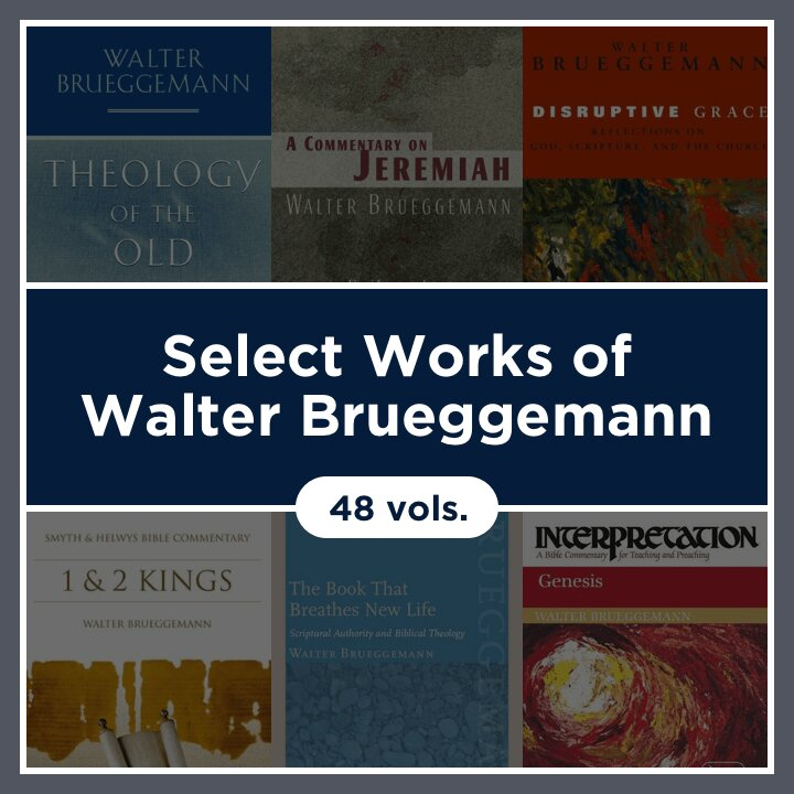Select Works of Walter Brueggemann (48 vols.)