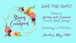 Spring Into Summer Women's Bible Study