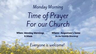Monday Morning Time Of Prayer