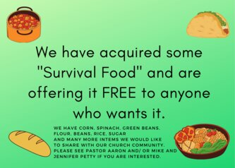 "We have acquired some ""Survival Food"" and are offering it Free to anyone who wants it."