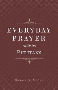 Everyday Prayer with the Puritans